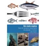 libro-sin-mala-espina-guia-de-consumo-responsable-de-pescado-y-marisco