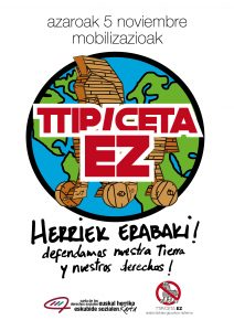 [:es]TTIP, CETA, EZ, HERRIEK ERABAKI! DEFENDAMOS NUESTRA TIERRA Y NUESTROS DERECHOS[:eu]TTIP, CETA, EZ, HERRIEK ERABAKI! GURE LURRA ETA ESKUBIDEAK DEFENDA DITZAGUN[:]