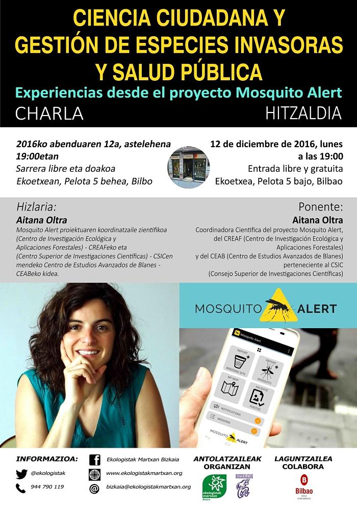 """[:es]Charla: """"Ciencia ciudadana y gestión de especies invasoras y salud pública. Experiencias desde el proyecto Mosquito Alert"""" [:eu]Hitzaldia: """"Ciencia ciudadana y gestión de especies invasoras y salud pública. Experiencias desde el proyecto Mosquito Alert""""[:] @ Ekoetxea (C/Pelota 5 BIlbao)"""
