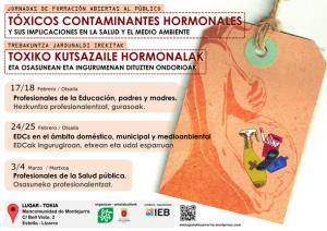 [:es]JORNADAS DE FORMACIÓN TÓXICOS CONTAMINANTES HORMONALES Y SUS IMPLICACIONES EN LA SALUD Y EL MEDIO AMBIENTE[:eu]PRESTAKUNTZA-JARDUNALDIAK TOXIKOAK HORMONA KUTSATZAILEAK ETA HORIEN ONDORIOAK OSASUNEAN ETA INGURUMENEAN[:] @ Jurramendi Mankomunitateko egoitzan