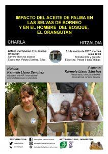 [:es]Charla: Impacto del aceite de palma en las selvas de Borneo y en el orangutan[:eu]Hitzaldia: Impacto del aceite de palma en las selvas de Borneo y en el orangutan[:] @ Ekoetxea, calle pelota 5, Bilbao