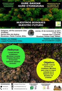 """[:es]Presentación de la campaña de crowdfunding: """"Gure basoak, gure etorkizuna; nuestros bosques, nuestro futuro""""[:eu]Crowdfunding kanpainaren aurkezpena: """"Gure basoak, gure etorkizuna; nuestros bosques, nuestro futuro"""" [:] @ Ekoetxea. Pelota kalea 5, behea-bajo. Bilbao"""
