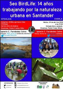 [:es]Charla: SEO BirdLife: 14 años trabajando por la naturaleza urbana en Santander[:eu]Hitzaldia: SEO BirdLife: 14 años trabajando por la naturaleza urbana en Santander[:] @ Ekoetxea. Pelota kalea 5, behea-bajo. Bilbao