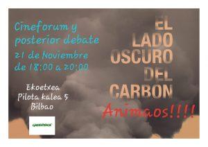 [:es]Cineforum | El lado oscuro del carbón[:eu]Zineforuma | Ikatzaren alde txarra[:] @ Ekoetxea. Pelota kalea 5, behea-bajo. Bilbao