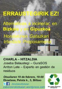[:es]Charla: proyecto de alternativa a la Incineradora de Zubieta (Gipuzkoa), de GuraSOS[:eu]Hitzaldia: GuraSOS-en Gipuzkoako Zubieta-ko errauskailurako alternatiba[:] @ EKOETXEA, Pilota Kalea 5 – Bilbo.