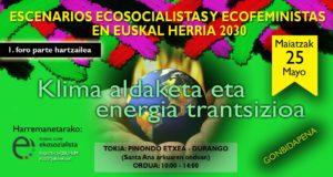 [:es]1º Foro Participativo ESCENARIOS ECOSOCIALISTAS Y ECOFEMINISTAS PARA 2030. [:eu]JOKALEKU EKOSOZIALISTA ETA EKOFEMINISTAK EUSKAL HERRIAN 2030 -1. FOROA-[:] @  Durango, Pinondo Etxea