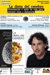 [:es] Presentación de libro (Bilbao):La dieta del cerebro. Alimentación y estilo de vida para prevenir ictus y demencias[:eu]Liburuaren aurkezpena (Bilbo):La dieta del cerebro. Alimentación y estilo de vida para prevenir ictus y demencias[:] @ Ekoetxea