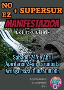 [:es]Manifestación (Bilbao): No + Supersur / Bolintxu bizirik[:eu]Manifestazioa (Bilbo): Ez + Supersur / Bolintxu bizirik[:] @ Arriaga Plaza