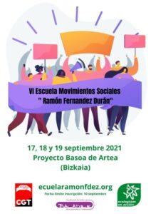 """[:es]VI Escuela Movimientos Sociales """"Ramón Fernández Durán""""[:eu]""""Ramón Fernández Durán"""" Gizarte Mugimenduen VI. Eskola[:]"""