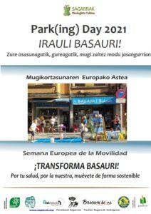 [:es]Park(ing) Day 2021 ¡Transforma Basauri! Por tu salud, por la nuestra, muévete de forma sostenible. Semana Europea de la Movilidad[:eu]Park(ing) Day 2021. Basauri eraldatu! Zure osasunagatik, gureagatik, mugi zaitez modu jasangarrian. Mugikortasunaren Europako Astea[:]