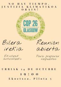 [:es]Reunión (Bilbao): para preparar respuestas ante la COP26 - Glasgow [:eu]Bilera (Bilbo): COP26 - Glasgow-ren harira ekintzak antolatzeko[:] @ Ekoetxea