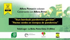 [:es]Charla (Bilbao): Pactos verdes en tiempos de pandemias[:eu]Hitzaldia (Bilbo): Itun berdeak pandemien garaian[:] @ La Bolsa