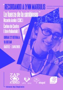 [:es]Charla (Gasteiz - Vitoria): Recordando a Lynn Margulis - La fuerza de la simbiosis[:eu]Hitzaldia (Gasteiz - Vitoria): Recordando a Lynn Margulis - La fuerza de la simbiosis[:] @ Zapateneo